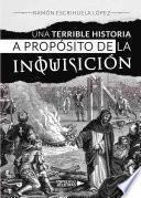 Una terrible historia a propósito de la inquisición