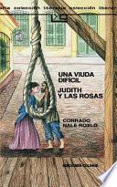 Una Viuda Dificil Judith y las Rosas