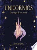Unicornios. La magia de ser único