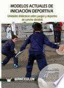 Unidades didácticas sobre juegos y deportes de cancha dividida