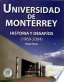 Universidad de Monterrey. Historia y Desafios, 1968-2004