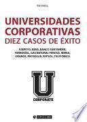 Universidades corporativas: 10 casos de éxito