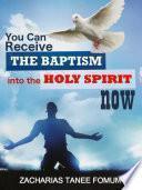 Usted puede recibir el Bautismo En el Espíritu Santo a hora