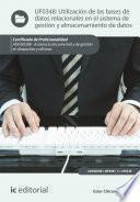 Utilización de las bases de datos relacionales en el sistema de gestión y almacenamiento de datos. ADGG0308
