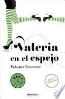 Valeria En El Espejo #2 / Valeria in the Mirror #2