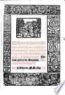 Valerio de las hystorias escolasticas de la sagrada escritura, y de los hechos despaña