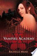 Vampire Academy (Vampire Academy 1)