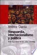Vanguardia, internacionalismo y política