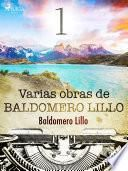 Varias obras de Baldomero Lillo I