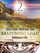 Varias obras de Baldomero Lillo II