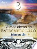 Varias obras de Baldomero Lillo III