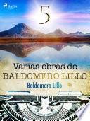Varias obras de Baldomero Lillo V