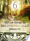 Varias obras de Baldomero Lillo VI