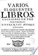 Varios eloquentes libros,recogidos en uno