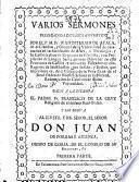 Varios sermones predicados a diversos assumptos