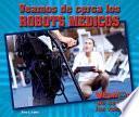 Veamos de cerca los robots médicos (Zoom in on Medical Robots)