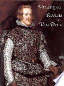 Velázquez, Rubens y Van Dyck