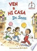 Ven a mi casa/ Come Over to My House