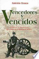 Vencedores y vencidos/ Conquerors and Losers