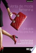 Venta de moda femenina. Una guía muy práctica