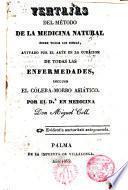 Ventajas del método de la medicina natural sobre todos los demás,avivado por el arte en la curación de todas las enfermedades,incluso el cólera-morbo asiático