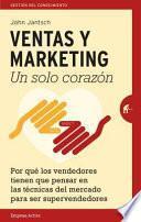 Ventas y Marketing. Un Solo Corazon