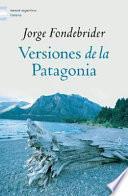 Versiones de la Patagonia, 1520-1900