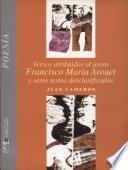 Versos atribuidos al joven Francisco María Arouet y otros textos desclasificados