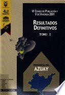 VI censo de población y V de vivienda, 2001: Provincia del Azuay (2 v. )