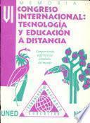 VI Congreso Internacional Tecnología y Educación a la Distancia : compartiendo experiencias alrededor del mundo : memoria