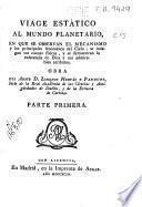 Viage estático al mundo planetario en que se observan el mecanismo y los principales fenómenos del cielo ...