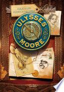 Viaje a los Puertos Oscuros (Serie Ulysses Moore 14)
