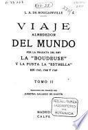 Viaje alrededor del mundo por la fragata del Rey la Boudeuse y la fusta la Estrella en 1767, 1768 y 1769