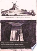 Viaje científico á Dinamarca y Suecia con motivo del Congreso internacional prehistorico celebrado en Copenhague en 1869