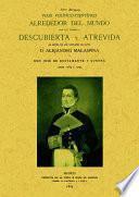 Viaje político-científico alrededor del mundo por las corbetas Descubierta y Atrevida al mando de los capitanes de navío Alejandro Malaspina y José de Bustamante y Guerra, desde 1789 á 1794
