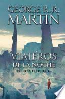 Viajeros de la noche (Biblioteca George R.R. Martin)