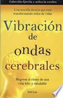 Vibracion de Las Ondas Cerebrales
