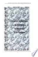 Vicente Guerrero, el hombre, su historia y su tiempo