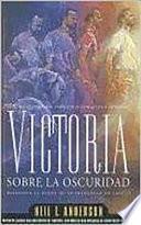 Victoria sobre los espritus malignos/ Victory Over the Evil Spirits