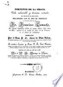 Vida admirable y heróicas virtudes ... Fr. Francisco Camacho del Sagrado Hospitalario Orden de R.P.S.Juan de Dios ...