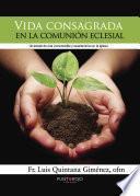 Vida consagrada en la comunión eclesial