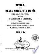 Vida de la beata Margarita María de Alacoque