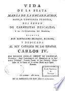 Vida de la beata Maria de la Encarnacion, monja conversa profesa del orden de carmelitas descalzas, y su fundador en Francia, escrita por Bartolome Moirani,...