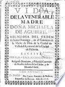 Vida de la venerable madre Doña Michaela de Aguirre, religiosa del Orden de Santo Domingo ...