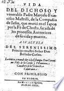 Vida del dichoso ... padre Marcelo Francisco Mastrilli, de la compania de Jesus, que murio en el Japon