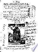 Vida del glorioso patriarcha San Ignacio de Loyola fundador de la Compañia de Iesus