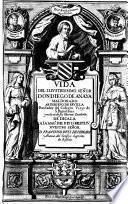 Vida del Illustrissimo señor don Diego de Anaya Maldonado Arzobispo de Seuilla fundador del Colegio Viejo de S. Bartolome y noticia de sus varones excelentes