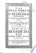 Vida del U. siervo de Dios... Fr. Francisco de Possadas del... Orden de Predicadores...