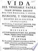 Vida del venerable ... Padre J. Dunsio Escoto