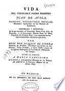 Vida del venerable padre maestro Juan de Avila ...